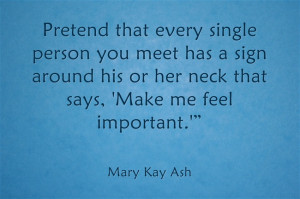 Mary Kay Quotes On Attitude This advice from mary kay ash