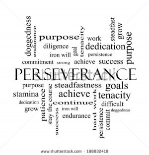 Perseverance Word Cloud Concept in black and white with great terms ...