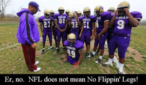 Funny NFL National Football League No Legs Picture