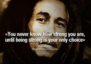 An inspirational picture quote from Bob Marley about inner strength ...
