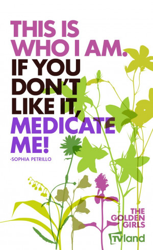 Sophia Petrillo from The Golden Girls on being yourself #MothersDay ...