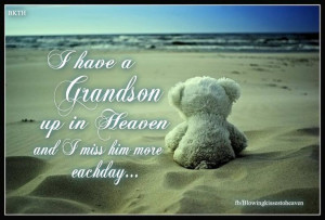Missing My Grandson Quotes Missing my grandson demarcus.