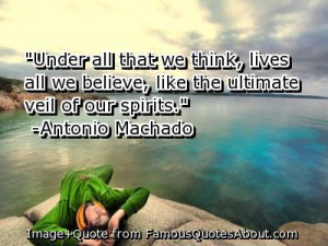 Under all that we think, lives all that we believe, like the ultimate ...