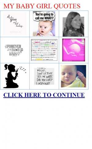 ... love my baby girl quotes Myspace i love my baby girl quotes MY BABY