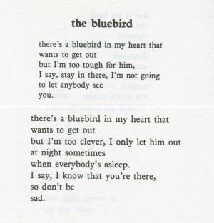 Charles Bukowski. Bluebird in my heart