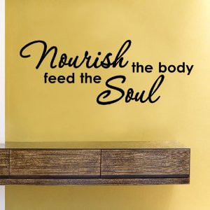 nourish the body feed the soul vinyl wall decals quotes