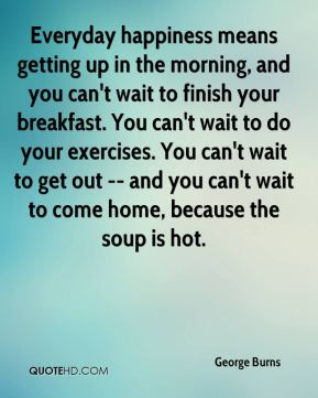 Quotes About Getting Up in the Morning