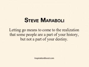 Steve Maraboli Letting Go Quotes