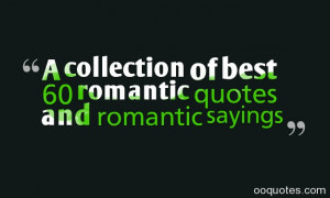 collection of best 60 romantic quotes and romantic sayings