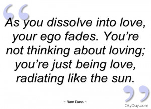 as you dissolve into love ram dass