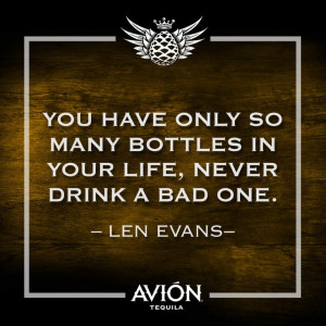 Quote Inspiration Tequila Tequilaavion Lenevans