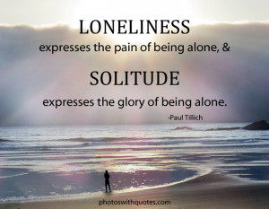 Sick Of Being Alone Quotes