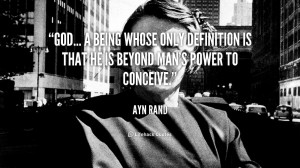 God... a being whose only definition is that he is beyond man's power ...