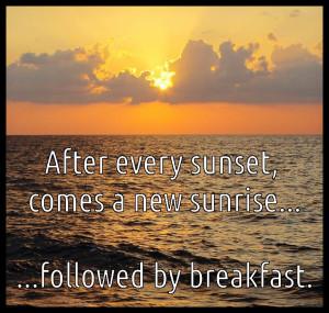 sunset sunrise breakfast meme