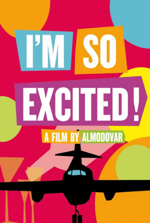 Poster of Sony Pictures Classics' I'm So Excited (2013)