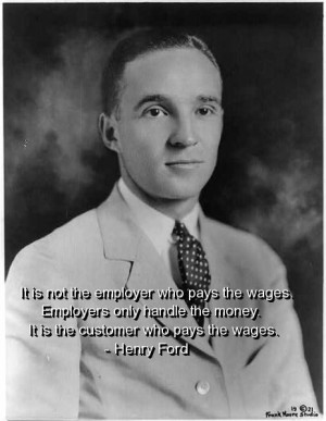 Henry ford, quotes, sayings, customer service, quote, famous