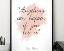 ... Mary Poppins Quote, Watercolor Poster, Wall art, Motivational quote