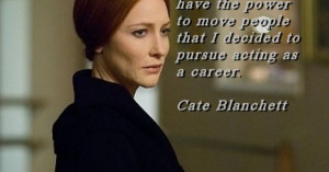 Cate Blanchett Acting Quote on Greg Bepper's Thunderbolt Theatre ...