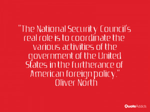 The National Security Council's real role is to coordinate the various ...