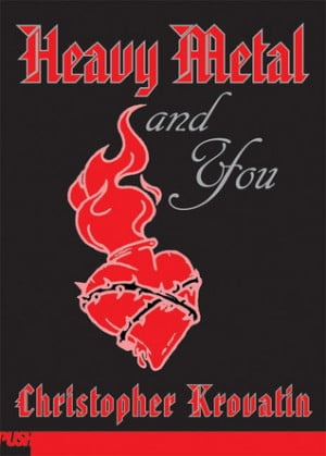 Heavy Metal Love Quotes Heavy metal and you