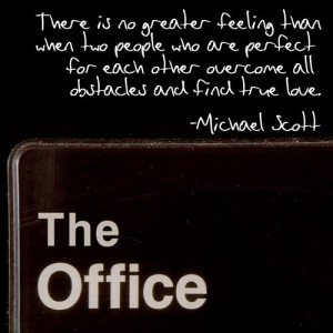 love, michael scott, perfect, quote, text, the office, true love ...