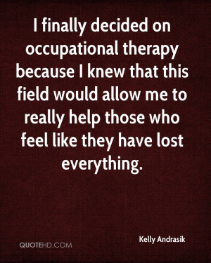 Occupational Therapy Assistant Quotes Occupational Therapy Assistant