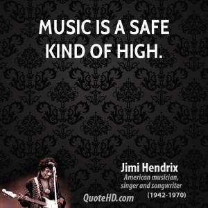 Jimi Hendrix Music Quotes