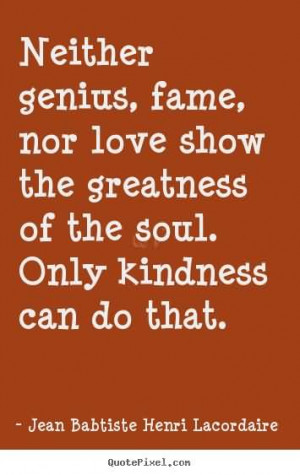 Kindness Quotes That Spark The Soul
