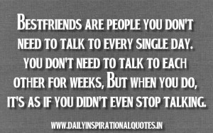 Bestfriends Are People You Don't Need To Talk To Every Single Day ...