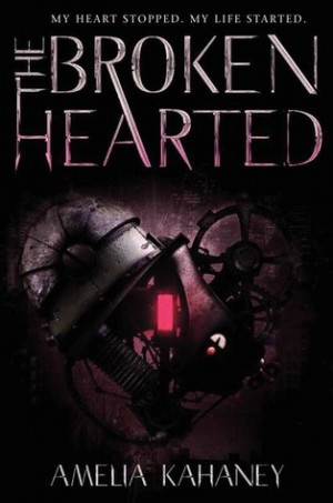 The Broken Hearted by Amelia Kahaney
