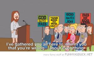 family guy tv scene jesus god hates fags wrong everything westboro ...