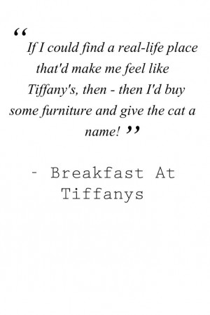 Audrey Hepburn / Breakfast at Tiffanys Quotes