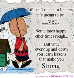 Life Isn't Meant To Be Easy