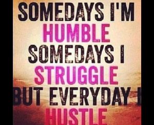 Hustle Hard Quotes For Woman