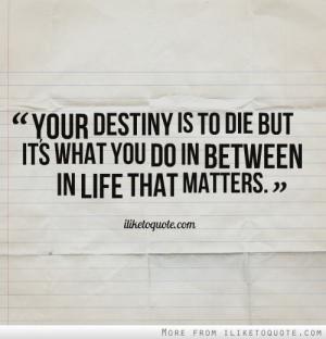 life destiny love sad collection quotes fate and destiny ...