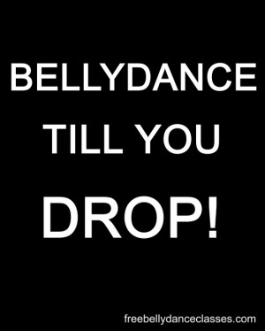 belly dance inspiration quote