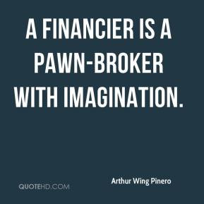Pawn Quotes