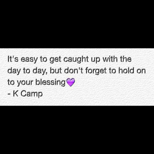 Camp - Blessing quote to live by