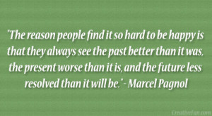 Marcel Pagnol Quote