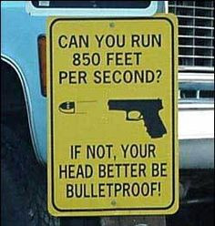 gun quotes pictures the firing line forums more funny signs funny guns ...