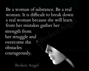 Be a woman of substance | Truly inspiring