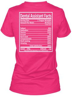 LIMITED EDITION - Dental Assistant#dental #humor #wilmington http ...