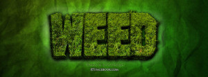 list of weed quotes facebook cachedweed timeline covers weed facebook