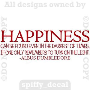 ... -DUMBLEDORE-HAPPINESS-FOUND-LIGHT-HARRY-POTTER-Quote-Vinyl-Wall-Decal