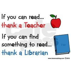 If you can find something to read, thank a librarian! :) More