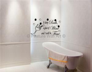 Bath Wine Fine Bathroom Ensuite Vinyl Art Wall Stickers Quotes