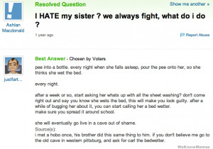 hate my sister we always fight what do I do yahoo answers fail
