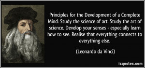 of a Complete Mind: Study the science of art. Study the art of science ...