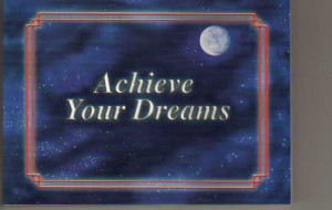 quotes about achieving your dreams quotesgram
