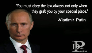 Wise And Famous Quotes of Vladimir Putin